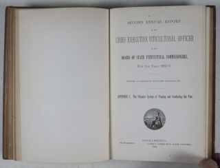 Second Annual Report of the Chief Executive Viticultural Officer to the Board of State Viticultural Commissioners, for the Years 1882-3 and 1883-4. With Three Appendices, Published Separately