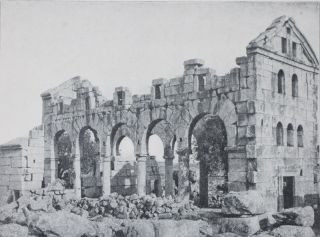 Early Churches in Syria, Fourth to Seventh Centuries - Part One, History; Part II. Analysis...