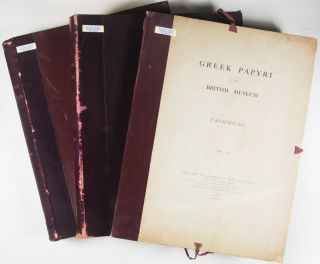 Greek Papyri in the British Museum. Facsimiles. 3 Vols.