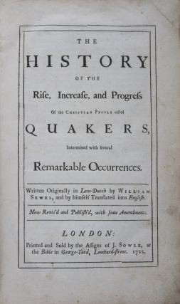 The History of the Rise, Increase, and Progress of the Christian People called Quakers,...