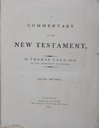 A Commentary on the New Testament. 2-vol. set (Complete). Thomas Coke.
