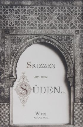 Skizzen aus dem Süden. 2-vol. set (Complete) [WITH 74 FULL-PAGE, AND 100 IN-TEXT COLLOTYPES]....