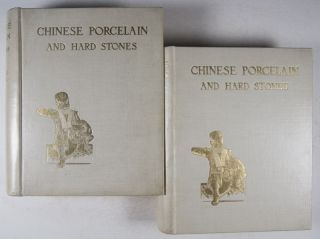 Chinese Porcelain and Hard Stones (2 vols.) [WITH 254 PHOTOGRAPHIC COLOR PLATES]