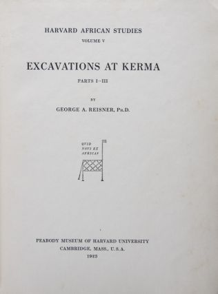 Excavations at Kerma Parts I–III. George A. Reisner