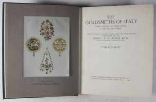 The Goldsmiths of Italy; Some Account of Their Guilds, Statutes, and Work