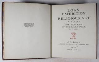 Loan Exhibition of Religious Art for the Benefit of the Basilique of the Sacre Coeur of Paris