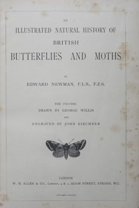 An Illustrated Natural History of British Butterflies and Moths. Edward Newman