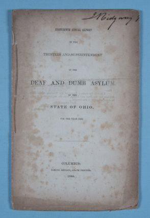 Eighteenth Annual Report of the Trustees and Superintendent of the Deaf and Dumb Asylum of the...