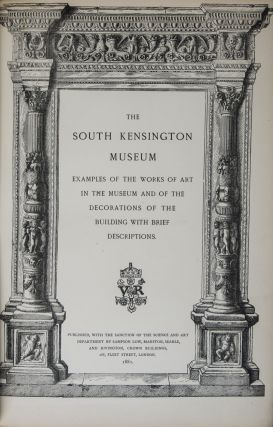 The South Kensington Museum. 2 Vols. n/a