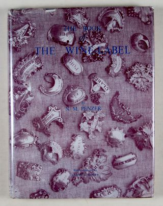 The Book of the Wine-Label [INSCRIBED] [WITH] Two Original Letters