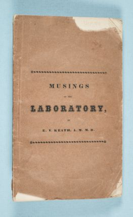 Musings in the Laboratory, or a Glance at the Consummation of Chemical Science [INSCRIBED]. E. V....