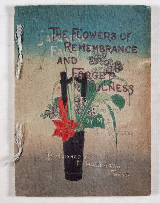 The Flowers of Remembrance and Forgetfulness (Japanese Fairy Tale Series No.22). T. H. James