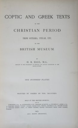 Coptic and Greek Texts of the Christian Period from Ostraka, Stelae, etc. in the British Museum....
