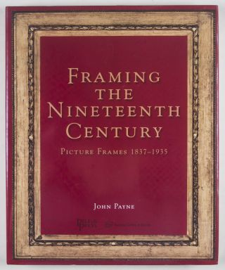 Framing the Nineteenth Century. John Payne