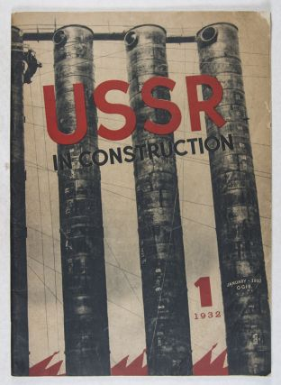 The USSR In Construction No. 1, January 1932: Magnetostroi, the Giant and the Builder. M. Alpert,...