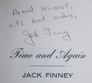 Time and Again: An Illustrated Novel [INSCRIBED AND SIGNED]