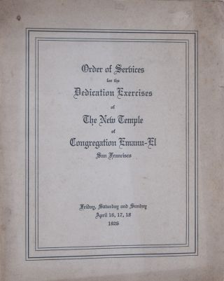 Order of Services for the Dedication Exercises of The New Temple of Congregation Emanu-El [WITH]...