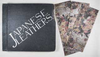 Japanese Leathers [WITH 26 LARGE BOUND SAMPLES, 3 ORIGINAL LEATHER SAMPLES LAID IN, AND ONE SMALL BOUND IN]