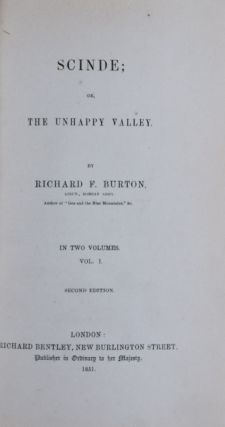 Scinde; or, The Unhappy Valley. 2 Vols. Richard F. Burton