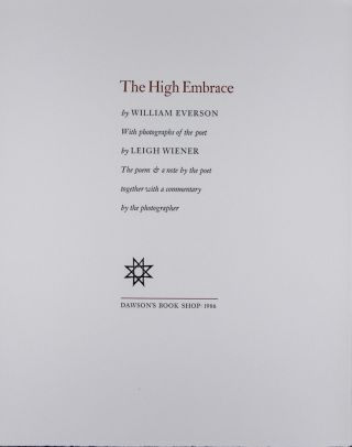 The High Embrace [SIGNED]. William Everson