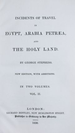 Incidents of Travel in Egypt, Arabia Petraea, and the Holy Land. 2-vol. set (Complete)