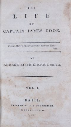 The Life of Captain James Cook. 2 Vols. bound in 1. Andrew Kippis