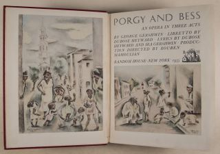 Porgy and Bess: An Opera in Three Acts. Libretto by DuBose Heyward. Lyrics by DuBose Heyward and...