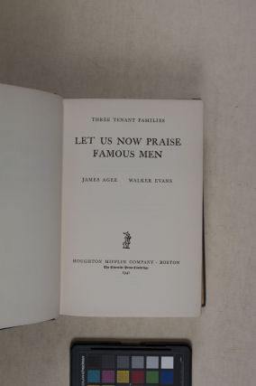 Let Us Now Praise Famous Men [INSCRIBED by James Agee]
