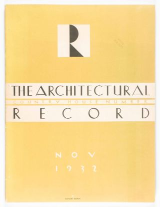 The Architectural Record. Country House Number. Vol. 72 No. 5, November, 1932