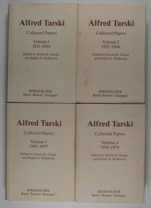 Alfred Tarski. Collected Papers, 1921-1979. (4 vols. complete). Alfred Tarski, Stephen R. Givant,...