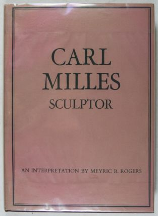 Carl Milles An Interpretation of His Work