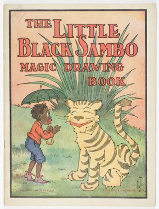 The Little Black Sambo Magic Drawing Book. Helen Bannerman