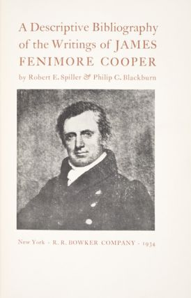 A Descriptive Bibliography of the Writings of James Fenimore Cooper (INSCRIBED]. Robert E....
