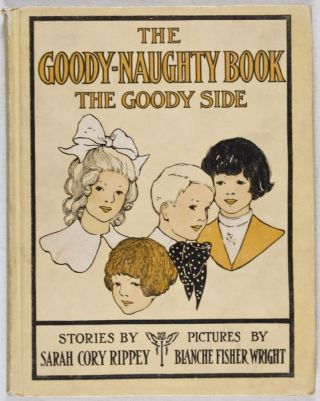The Goody Naughty Book: The Naughty Side and The Goody Side. Sarah Cory Rippey