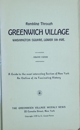 Rambling through Greenwich Village, Washington Square, Lower 5th Ave.: A Guide to the Most...