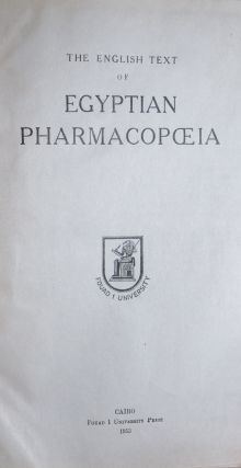 The English Text of the Egyptian Pharmacopoeia. n/a