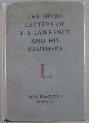 The Home Letters of T. E. Lawrence and His Brothers
